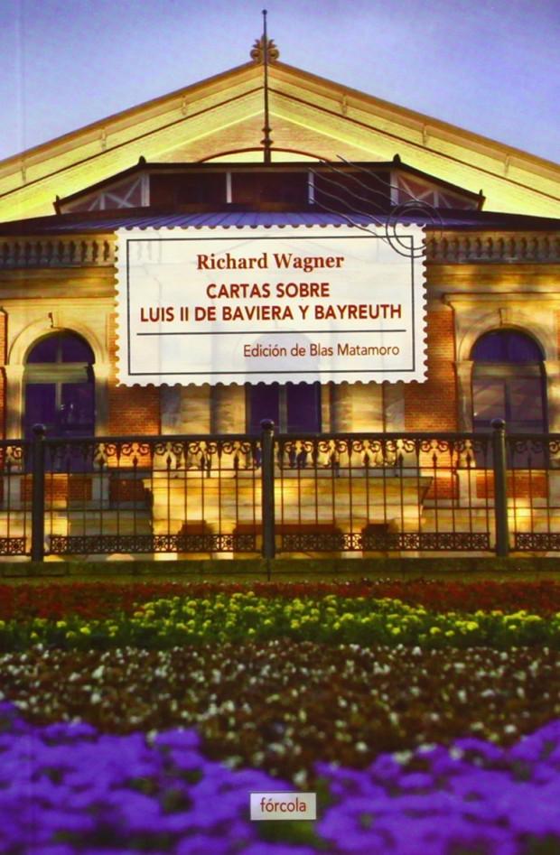 Cartas sobre Luis II de Baviera y Bayreuth