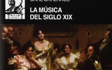 La música del siglo XIX de Carl Dahlhaus. Contenido interesante en un formato mejorable