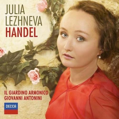 Julia Lezhneva Handel (Decca). El triunfo del buen gusto