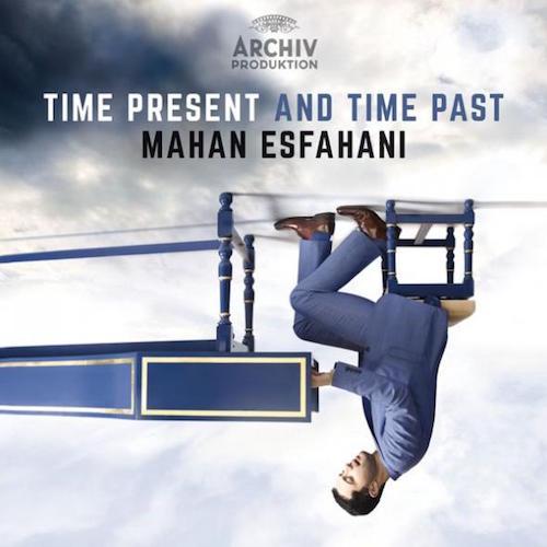 Mahan Esfahani y Concerto Köln. Time Present and Time Past. Placer inesperado en un repertorio heterogéneo.