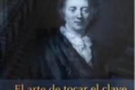 El arte de tocar el clave de François Couperin, edición crítica de Darío Tamayo