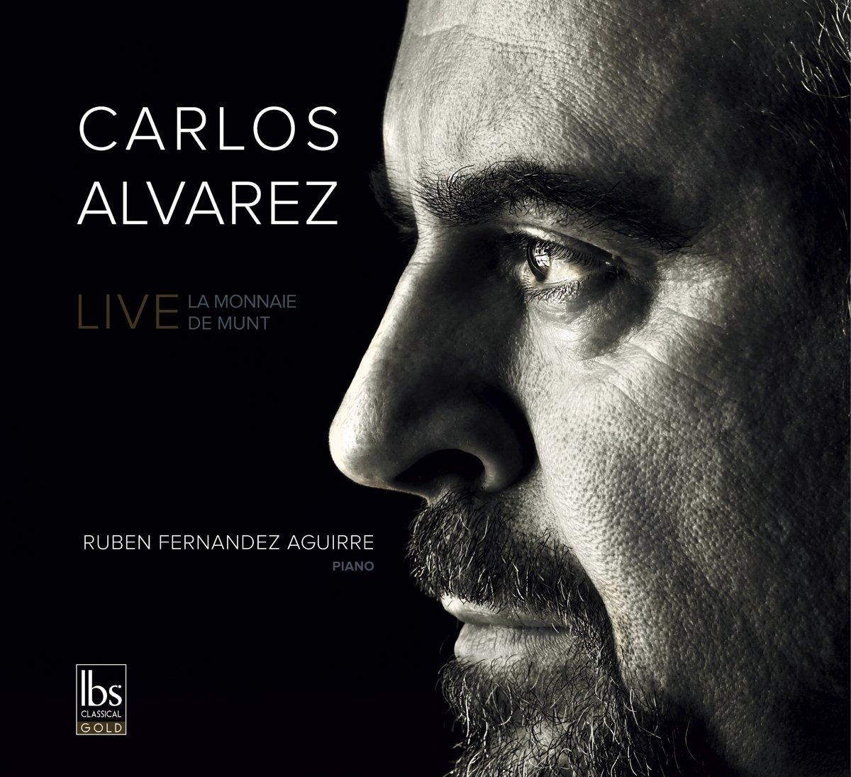 Carlos Álvarez Live: La Monnaie De Munt