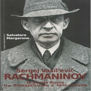Un agile e rilevante volume di Salvatore Margarone su Rachmaninov
