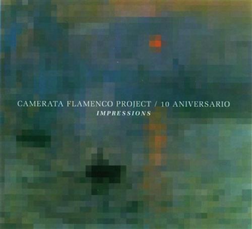 Impressions: la enriquecedora fusión de la Camerata Flamenco Project