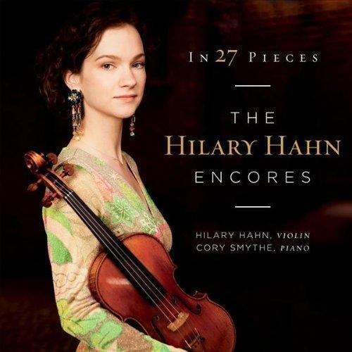 In 27 Pieces: The Hilary Hahn Encores: un acercamiento a la música actual