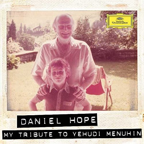 Daniel Hope: My tribute to Yehudi Menuhin.