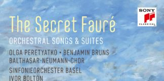 The Secret Fauré. Orchestral songs and suites
